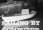 """Sailing by Computer"" (1966) – Science Reporter TV Series"
